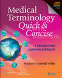 Medical Terminology Quick & Concise, with CD-ROM- A Programmed Learning Approach