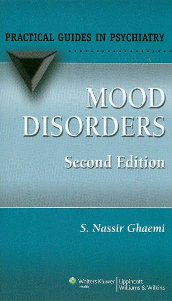 Mood Disorders, 2nd Edition- Practical Guide