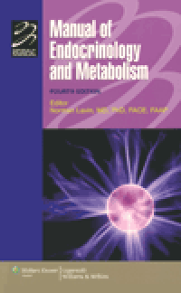 Manual of Endocrinology & Metabolism, 4th ed.