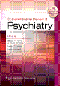 Comprehensive Review of Psychiatry