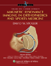 Magnetic Resonance Imaging in Orthopaedics & SportsMedicine, 3rd ed., in 2 vols.