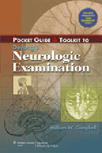 Pocket Guide & Toolkit to DeJong's NeurologicExamination