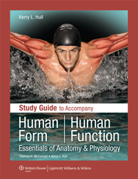 Study Guide to Accompany Human Form, Human Function- Essentials of Anatomy & Physiology
