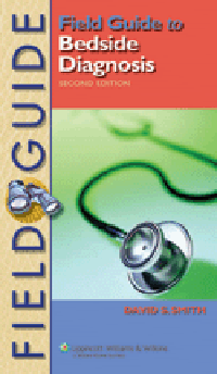 Field Guide to Bedside Diagnosis, 2nd ed.