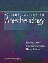 Complications in Anesthesiology, 3rd ed.