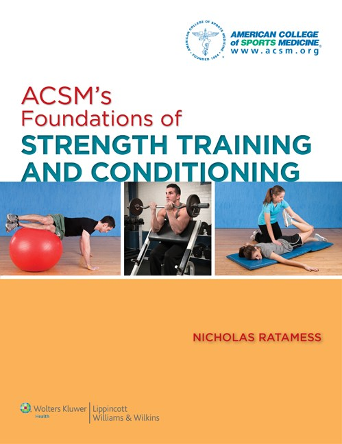 ACSM's Foundations of Strength Training & Conditioning(American College of Sports Medicine)
