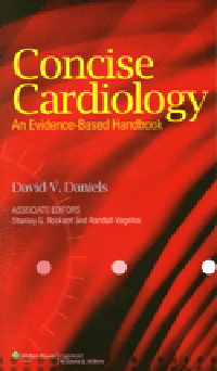 Concise Cardiology- Evidence-Based Handbook