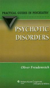 Psychotic Disorders(Practical Guides in Psychiatry)