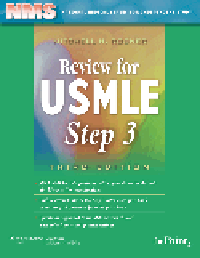 NMS Review for USMLE Step 3, 3rd ed.