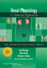 Renal Physiology- A Clinical Approach(The Integrated Physiology Series)