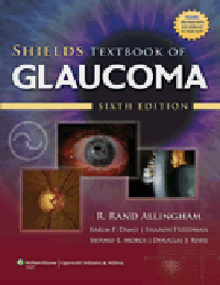 Shields' Textbook of Glaucoma, 6th ed.