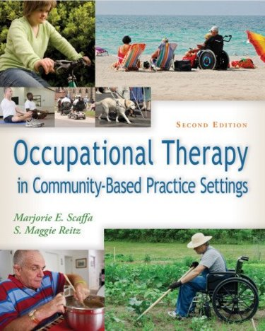 Occupational Therapy in Community-Based PracticeSettings, 2nd ed.