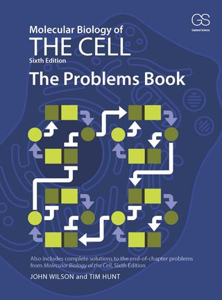 Molecular Biology of the Cell, 6th ed.- Problem Book