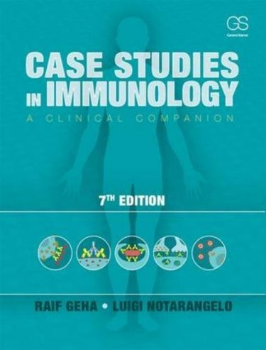 Case Studies in Immunology, 7th ed.- A Clinical Companion