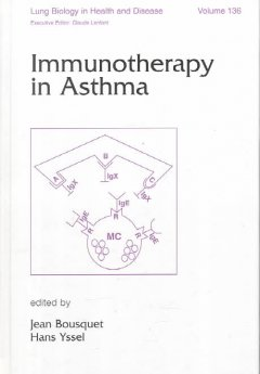 Lung Biology in Health & Disease, Vol.136- Immunotherapy of Asthma