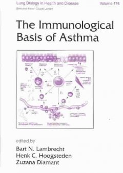 Lung Biology in Health & Disease, Vol.174- Immunological Basis of Asthma