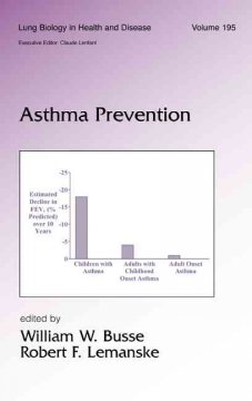 Lung Biology in Health & Disease, 195- Asthma Prevention