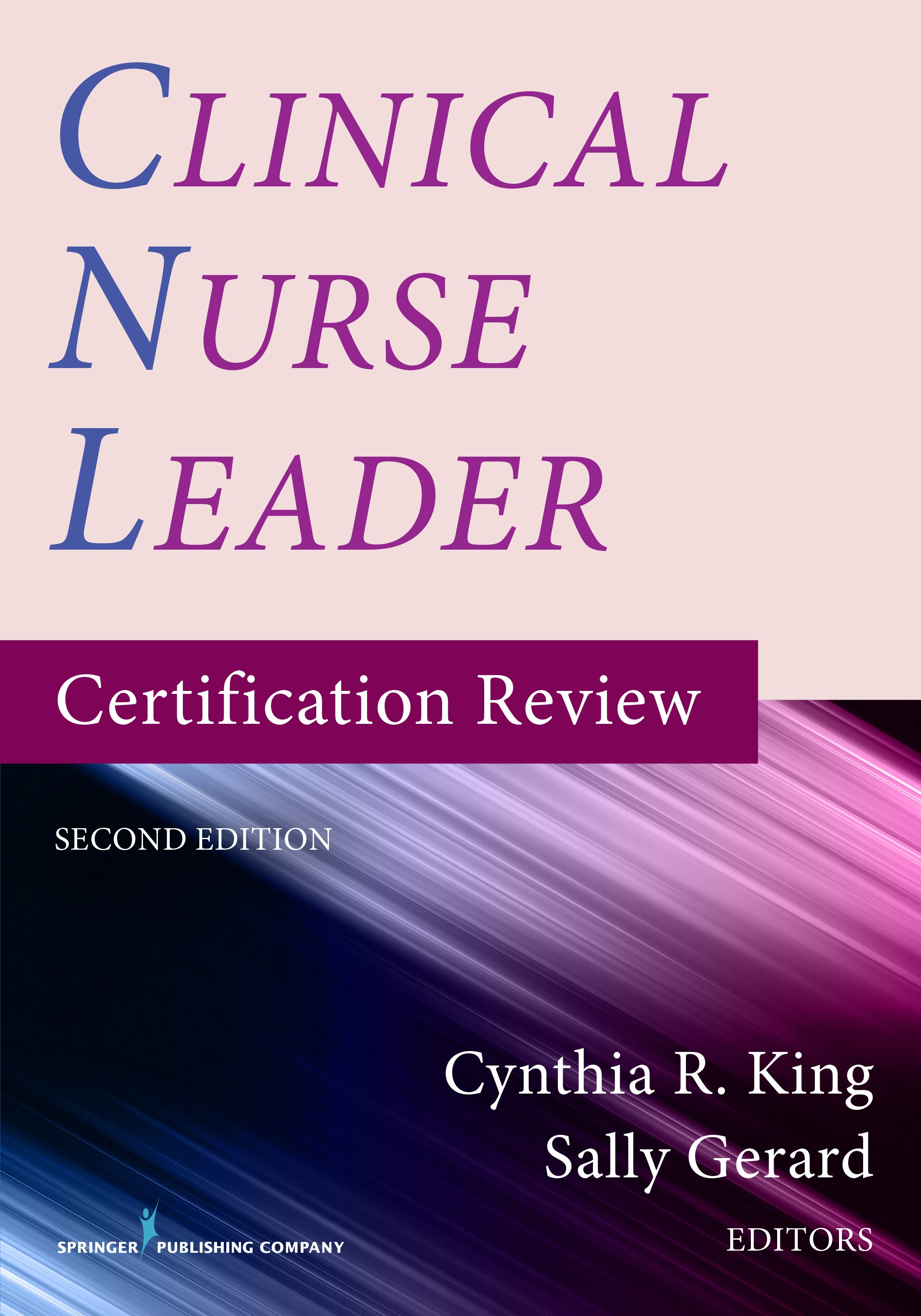 Clinical Nurse Leader, 2nd ed.- Certification Review