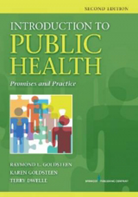 Introduction to Public Health, 2nd ed.- Promises & Practice