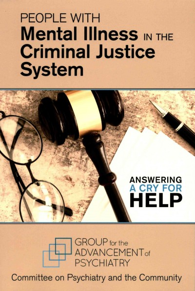 People with Mental Illness in the Criminal JusticeSystem- Answering a Cry for Help