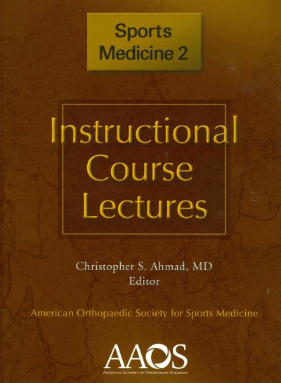 Instructional Course Lectures: Sports Medicine, 2nd ed.