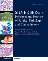 Silverberg's Principles & Practice of SurgicalPathology & Cytopathology, 5th ed.,in 4 vols.