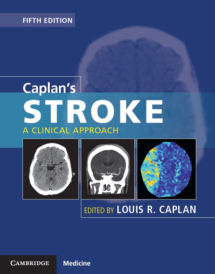 Caplan's Stroke, 5th ed.- A Clinical Approach