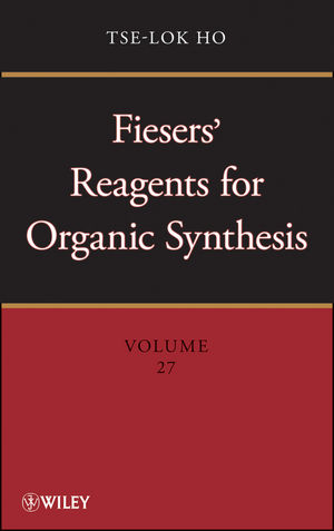 Fieser's Reagents for Organic Synthesis, Vol.27