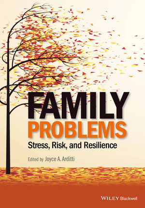 Family Problems- Stress, Risk, & Resilience