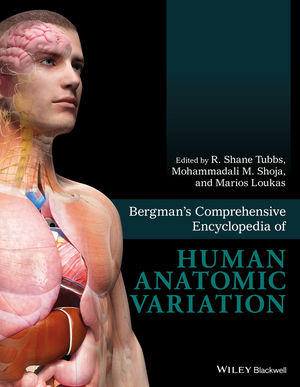 Bergman's Comprehensive Encyclopedia of Human AnatomicVariation