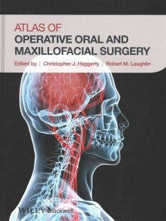 Atlas of Operative Oral & Maxillofacial Surgery