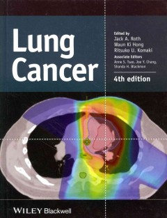Lung Cancer, 4th ed.