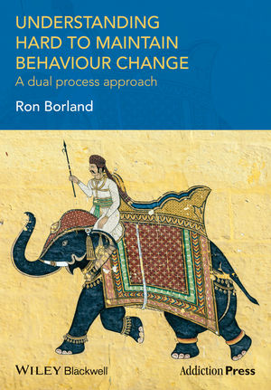 Understanding Hard to Maintain Behaviour Change- A Dual Process Approach