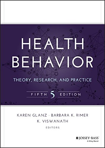 Health Behavior, 5th ed.-Theory, Reseach & Practice