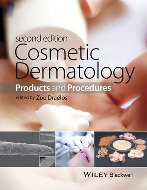Cosmetic Dermatology, 2nd ed.- Products & Procedures