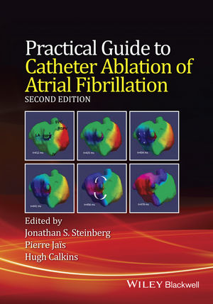 Practical Guide to Catheter Ablation of AtrialFibrillation, 2nd ed.