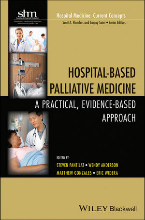 Hosptal-Based Palliative Medicine- A Practical, Evidence-Based Approach