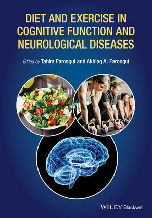 Diet & Exercise in Cognitive Function & NeurologicalDiseases