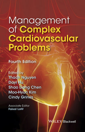 Management of Complex Cardiovascular Problems, 4th ed.- Evidence Based Medicine Approach