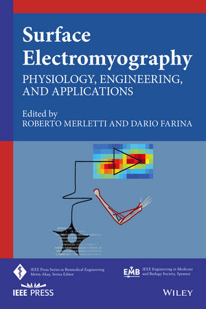 Surface Electromyography- Physiology, Engineering & Applications