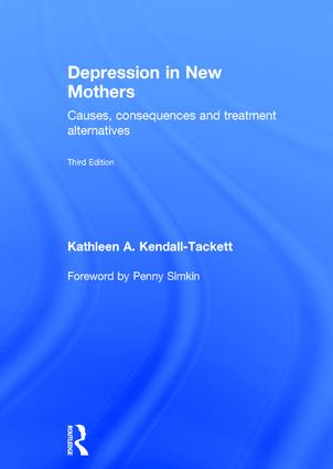 Depression in New Mothers, 3rd ed. Hardcover- Causes, Consequences & Treatment Alternatives