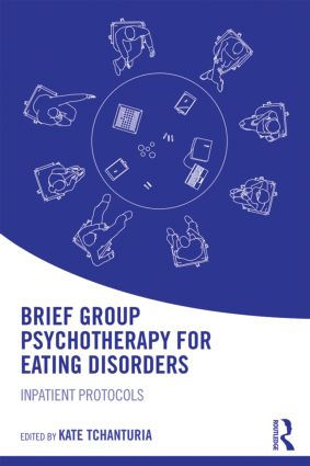 Brief Group Psychotherapy for Eating Disorders,Paperback- Impatient Protocols