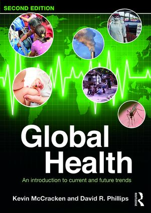 Global Health, 2nd ed. Paperback- An Introduction to Current & Future Trends