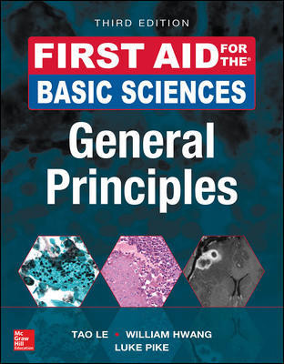 First Aid for the Basic Sciences: General Principles,3rd ed.