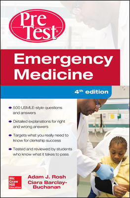 Emergency Medicine, 4th ed.- Pretest Self-Assessment & Review
