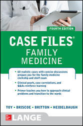 Case Files: Family Medicine, 4th ed.