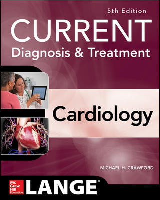 Current Diagnosis & Treatment in Cardiology, 5th ed.