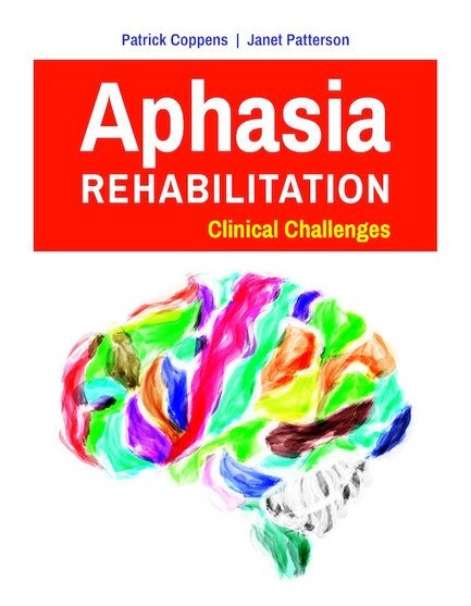 Aphasia Rehabilitation- Clinical Challenges