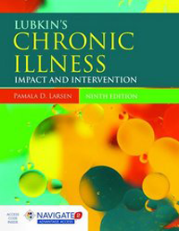 Lubkin's Chronic Illness, 9th ed.- Impact & Intervention