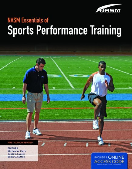 NASM Essentials of Sports Performance Training,First ed. Revised